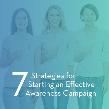 OneCause_Pursuant_7-Strategies-for-Starting-an-Effective-Awareness-Campaign_Feature